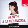 Logo du podcast France Inter - Remède à la mélancolie