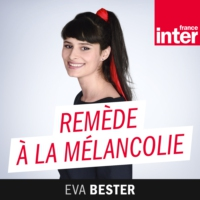 Logo of the podcast France Inter - Remède à la mélancolie