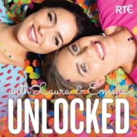 Logo du podcast Unlocked with Laura and Emma - RTÉ