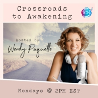 Logo of the podcast Crossroads To Awakening with Wendy Paquette
