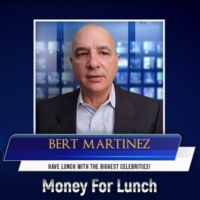 Logo du podcast Money For Lunch with Bert Martinez
