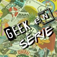 Logo of the podcast Geek en Série