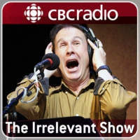 Logo of the podcast CBC Radio - The Irrelevant Show from CBC Radio