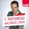 Logo of the podcast Tanguy Pastureau maltraite l'info
