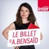 Logo du podcast Le billet d'Alexandra Bensaïd