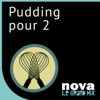 Logo of the podcast Radio Nova - Un Pudding Pour Deux