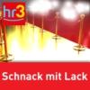 Logo du podcast hr3 Schnack mit Lack