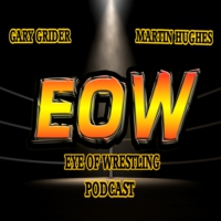 Logo of the podcast Eye Of Wrestling PODCAST # 9 August 5, 2016 Raw / Smackdown Grades,AWF Road 2 American Torture card…