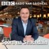 Logo of the podcast Spòrs Na Seachdain
