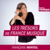 Logo of the podcast Les Trésors de France Musique