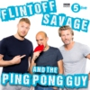 Logo du podcast Flintoff, Savage and the Ping Pong Guy