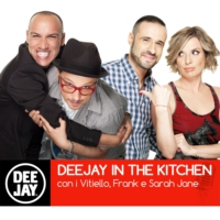 Logo of the podcast Deejay Radio - Deejay in the Kitchen