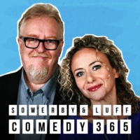 Logo of the podcast Comedy 365 - Sowerby & Luff