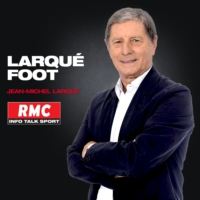Logo of the podcast RMC : 08/06 - Le Top de Larqué Foot : l'hommage à Jean-Michel Larqué