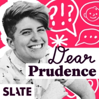 Logo du podcast Dear Prudence | Advice on relationships, sex, work, family, and life