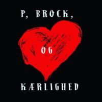 Logo du podcast P, Brock og Kærlighed
