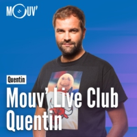 Logo du podcast Mouv' Live Club : Quentin