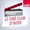 Logo of the podcast Le ciné club d'Inter