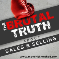 Logo of the podcast The Brutal Truth About Sales & Selling