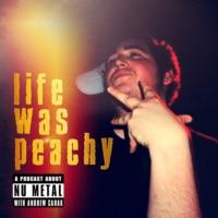 Logo du podcast Life Was Peachy