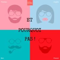 Logo du podcast ET POURQUOI PAS ! / La Fabrik Audio