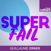 Logo du podcast SUPERFAIL 18.06.2020