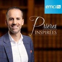 Logo du podcast EMCI TV Prières inspirées