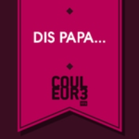 Logo of the podcast Dis papa... - 04.06.2015