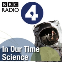 Logo of the podcast BBC Radio 4 - In Our Time Archive: Science