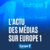 Logo of the podcast L'actu des médias sur Europe 1