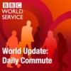 Logo of the podcast BBC WorldService - BBC World Update: Morning Commute