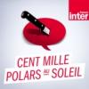 Logo du podcast France Inter - Cent mille polars au soleil