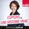 Logo of the podcast Espions, une histoire vraie
