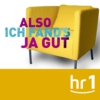 Logo of the podcast hr1 Also ich fand's ja gut