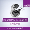 Logo du podcast Les Matins du samedi (l'intégrale)
