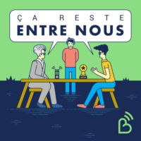Logo of the podcast Ça reste entre nous