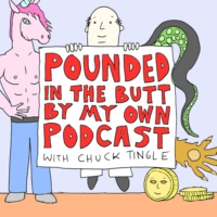 Logo of the podcast Pounded In The Butt By My Own Podcast