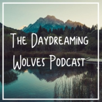 Logo du podcast Daydreaming Wolves Podcast