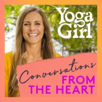 Logo of the podcast Yoga Girl: Conversations From The Heart