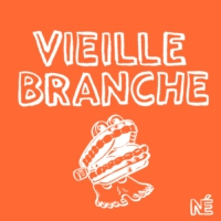 Logo of the podcast Vieille Branche