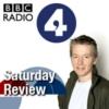 Logo of the podcast BBC Radio 4 - Saturday Review