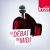Logo of the podcast Le Débat de midi