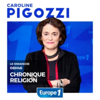 Logo du podcast Europe 1 - La chronique religion de Caroline Pigozzi