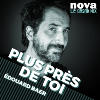 Logo of the podcast Radio Nova - Plus près de toi