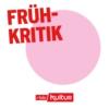 Logo du podcast Frühkritik | rbbKultur