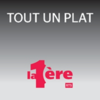 Logo of the podcast Tout un plat - La 1ère RSR