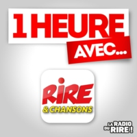 Logo of the podcast 1 heure avec .... sur Rire & Chansons