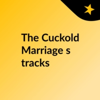Logo of the podcast The Cuckold Marriage's tracks