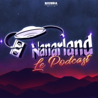 Logo du podcast Nanarland Le Podcast