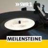 Logo of the podcast SWR1 Meilensteine - Alben die Geschichte machten